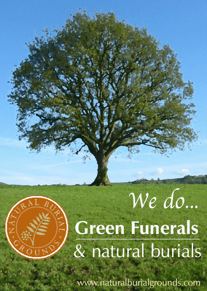 We do Green Funerals and Natural Burials - window sticker